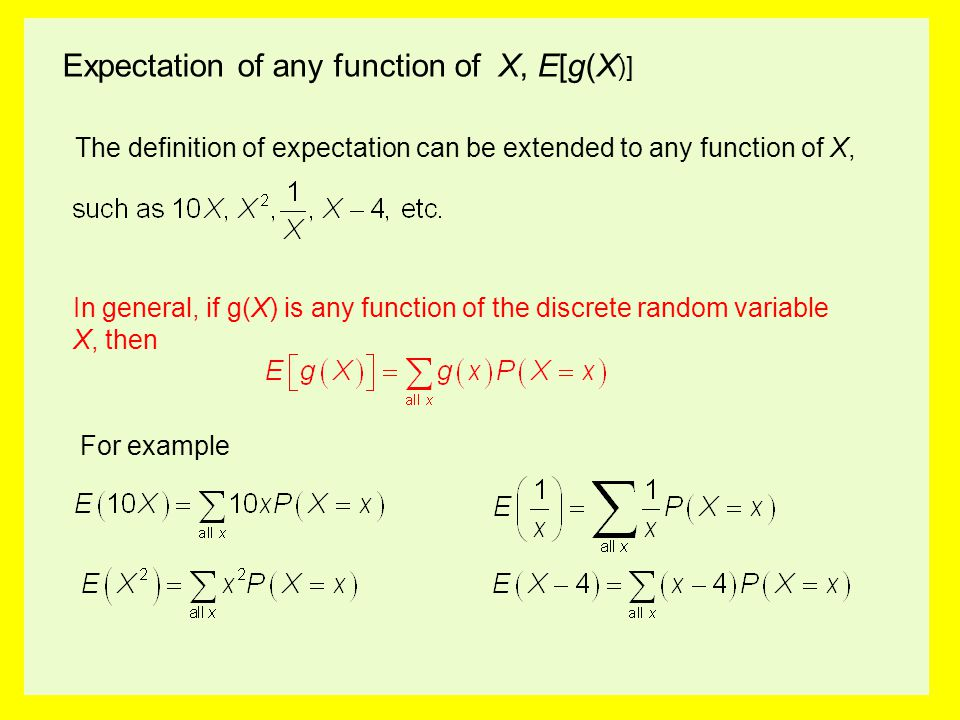 Expectation of any function of X, E[g(X)]